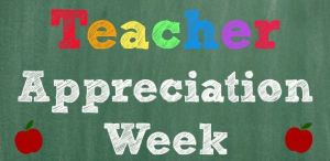 teacher Appreciation week 2