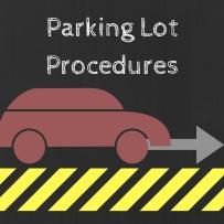 Parking Lot Procedures